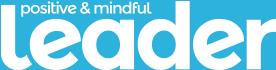 Positive & Mindful Leader Magazine